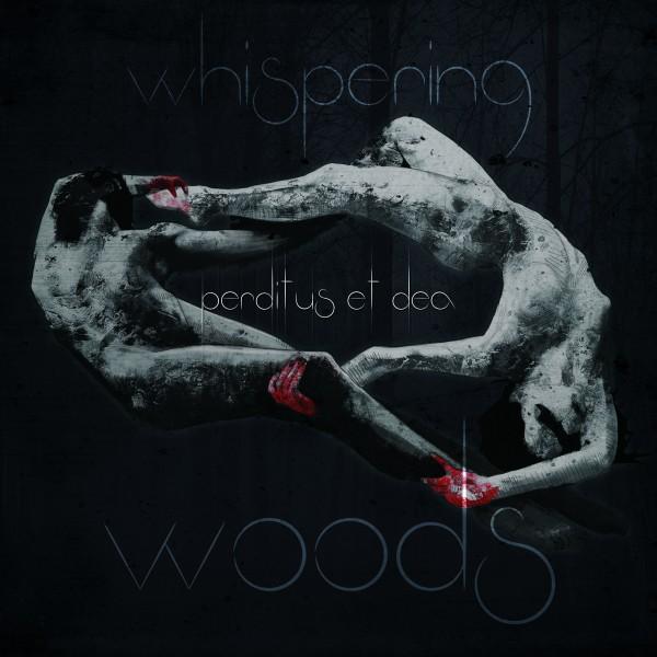 Whispering Woods - Perditus et Dea cover